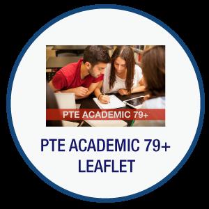 PTE ACADEMIC 79+ Leaflet