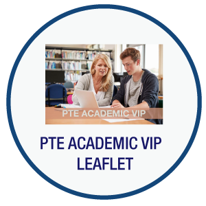 PTE ACADEMIC VIP Leaflet